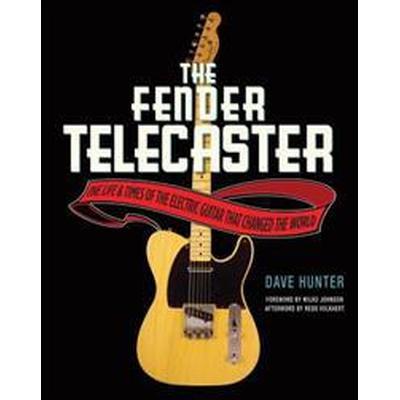 The Fender Telecaster (Inbunden, 2012)