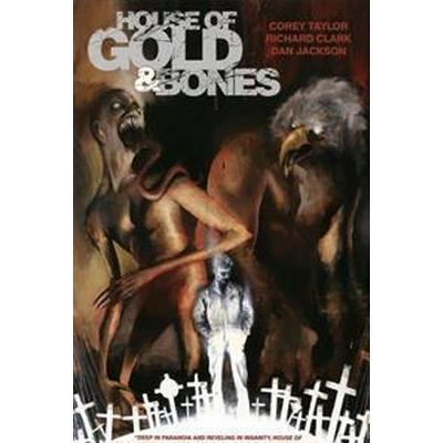 House of Gold & Bones (Pocket, 2013)