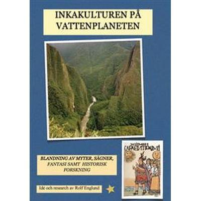 Inkafolket på vattenplaneten (Häftad, 2009)