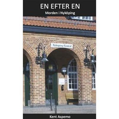 En efter en: morden i Nyköping (Häftad, 2014)