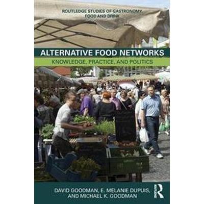 Alternative Food Networks (Pocket, 2013)