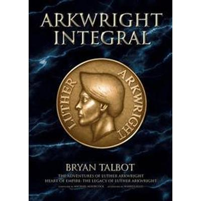 Arkwright Integral (Inbunden, 2014)
