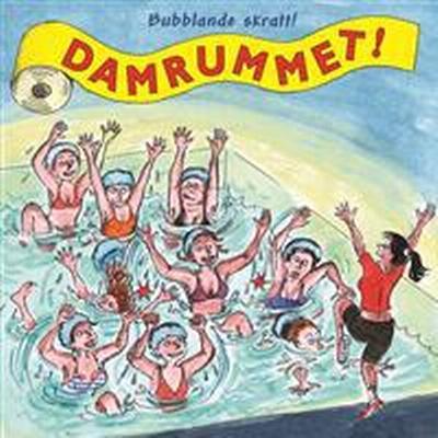 Damrummet: Bubblande skratt (Häftad, 2011)