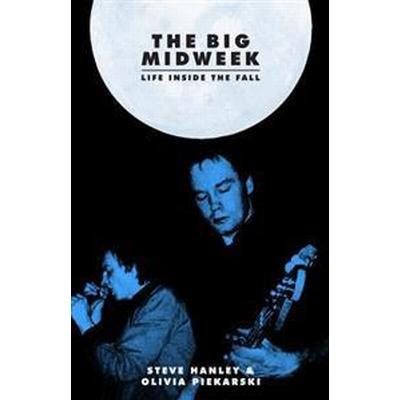 The Big Midweek (Inbunden, 2014)