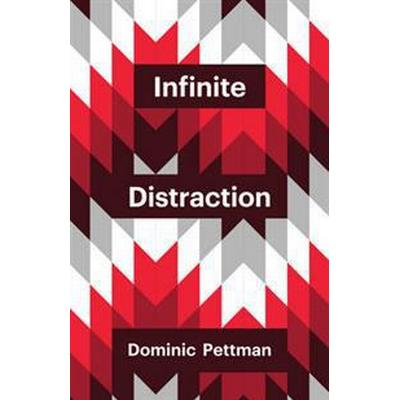 Infinite Distraction (Pocket, 2015)