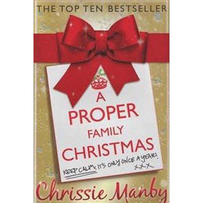 A Proper Family Christmas (Pocket, 2014)