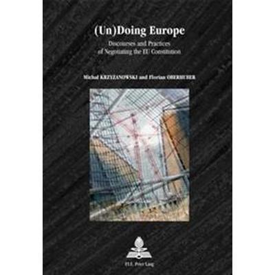 (Un)Doing Europe (Pocket, 2007)