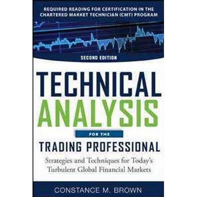 Technical Analysis for the Trading Professional (Inbunden, 2011)