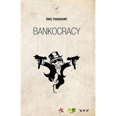 Bankocracy (Häftad, 2016)