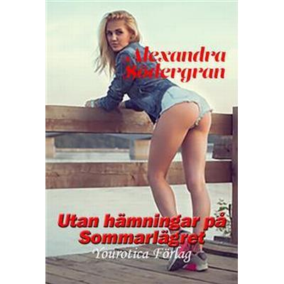 Utan hämningar på sommarlägret (E-bok, 2014)