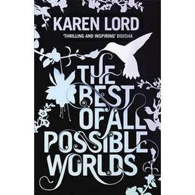 The Best of All Possible Worlds (Storpocket, 2014)