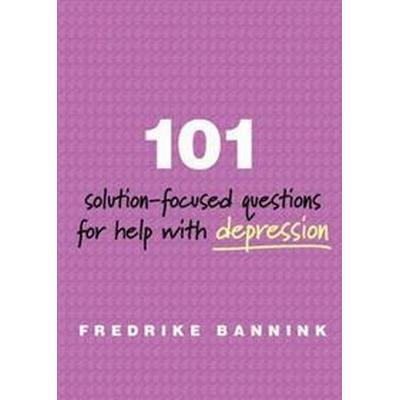 101 Solution-Focused Questions for Help with Depression (Häftad, 2015)
