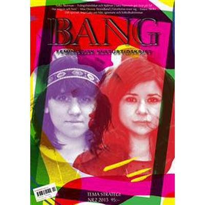 Bang 2(2013) Tema strategi (Tidskrift, 2013)