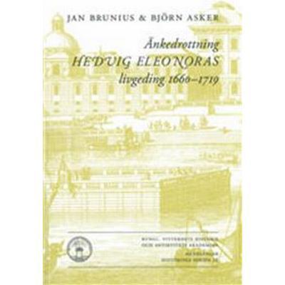 Änkedrottning Hedvig Eleonoras livgeding 1660-1719 (Häftad, 2011)