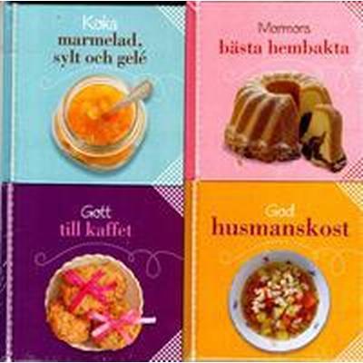 Koka marmelad, sylt och gelé ; Mormors bästa hembakta ; Gott till kaffet ; God husmanskost (Inbunden, 2014)