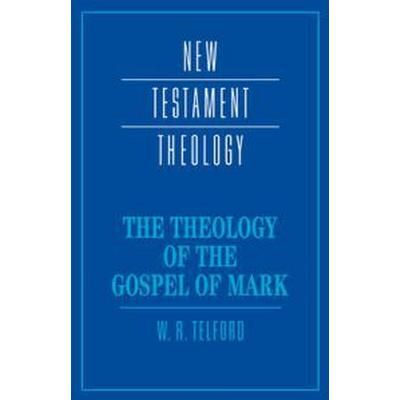The Theology of the Gospel of Mark (Pocket, 1999)