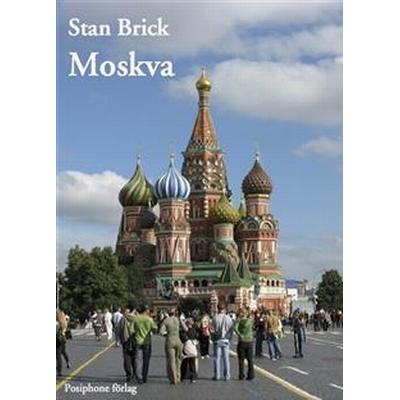 Moskva (E-bok, 2014)
