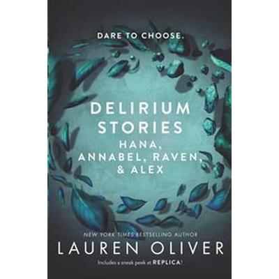 Delirium Stories: Hana, Annabel, Raven, and Alex (Häftad, 2016)