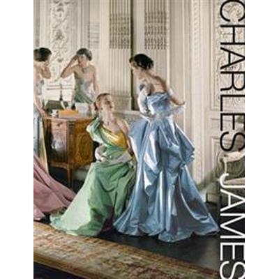 Charles James (Inbunden, 2014)