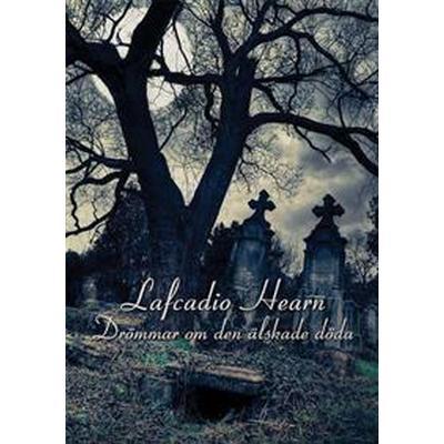 Drömmar om den älskade döda (Häftad, 2014)