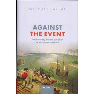 Against the Event (Inbunden, 2013)