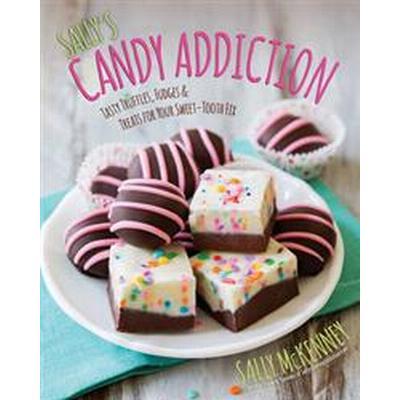 Sally's Candy Addiction (Inbunden, 2015)