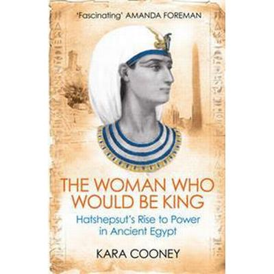 The Woman Who Would be King (Storpocket, 2015)