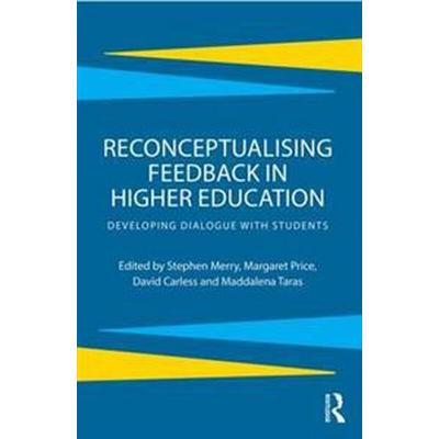 Reconceptualising Feedback in Higher Education (Pocket, 2013)