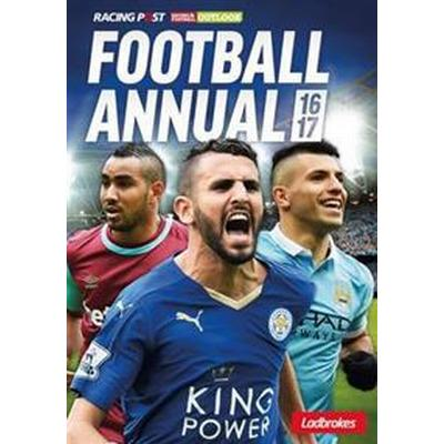 Racing Post Football Annual 2016-2017 (Häftad, 2016)