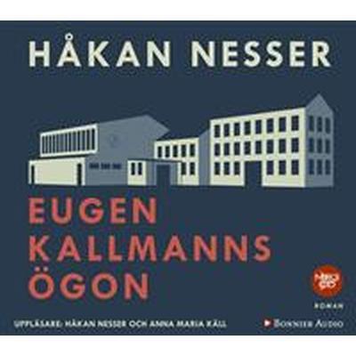 Eugen Kallmanns ögon (Ljudbok MP3 CD, 2016)