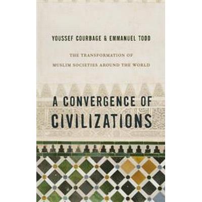 A Convergence of Civilizations (Pocket, 2014)