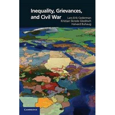 Inequality, Grievances, and Civil War (Pocket, 2013)