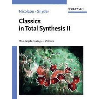 Classics in Total Synthesis II (Häftad, 2003)