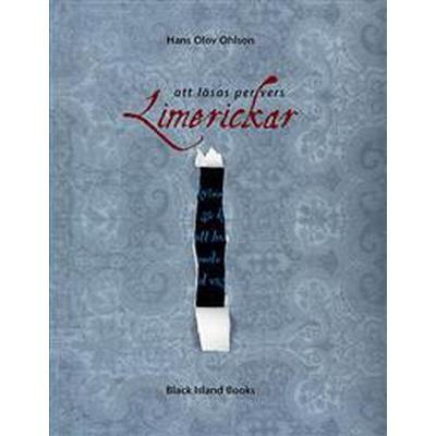 Limerickar: att läsas per vers (Inbunden, 2013)