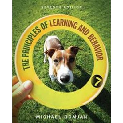 The Principles of Learning and Behavior (Inbunden, 2014)