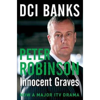 DCI Banks: Innocent Graves (Storpocket, 2012)
