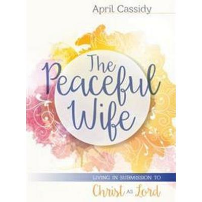 The Peaceful Wife (Pocket, 2016)