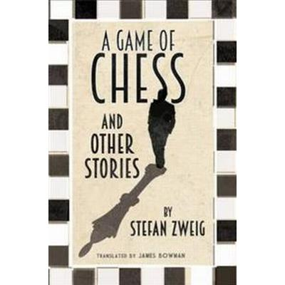 A Game of Chess and Other Stories (Häftad, 2016)