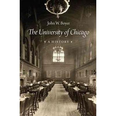 The University of Chicago (Inbunden, 2015)