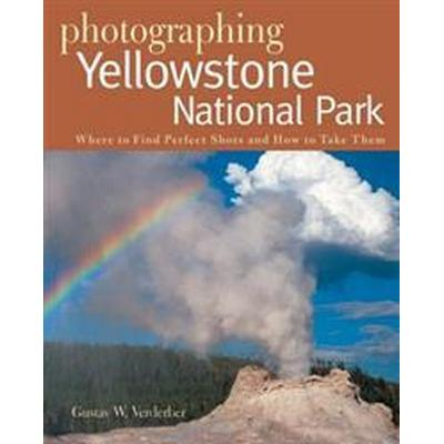 Photographing Yellowstone National Park (Pocket, 2007)