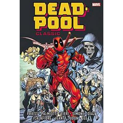 Deadpool Classic 1 (Inbunden, 2016)