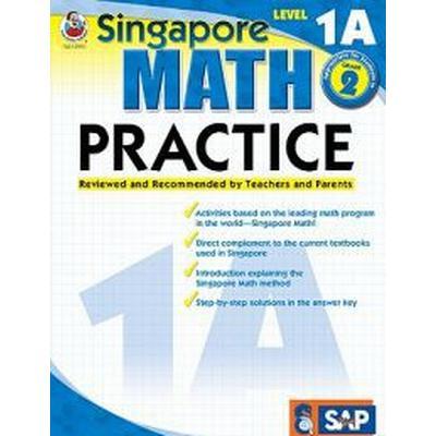 Singapore Math Practice, Level 1A Grade 2 (Häftad, 2009)