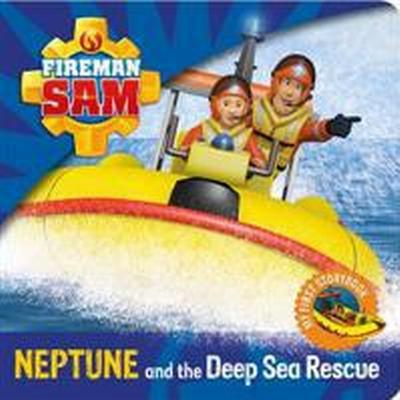 Fireman Sam: My First Storybook: Neptune and the Deep Sea Rescue (Kartonnage, 2015)