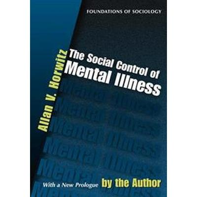 The Social Control of Mental Illness (Pocket, 2002)