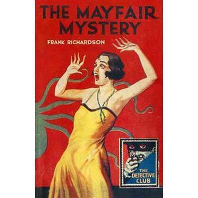 The Mayfair Mystery (Inbunden, 2015)