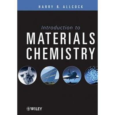 Introduction to Materials Chemistry (Inbunden, 2008)