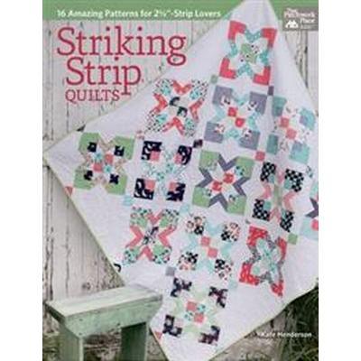 Striking Strip Quilts (Pocket, 2016)