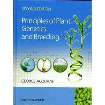 Principles of Plant Genetics and Breeding (Inbunden, 2012)