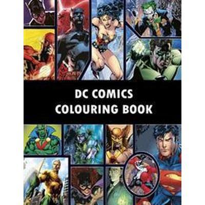 DC Comics Colouring Book: Comic, Comic Strip, Super Heroes, Hero, Vilains, the Flash, Wonderwoman, Lex Luthor, Present, Gift, Coloring, Thanksgi (Häftad, 2016)
