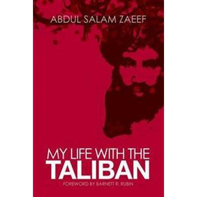 My Life With the Taliban (Pocket, 2011)